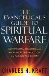 The Evangelical's Guide to Spiritual Warfare: Scriptural Insights and Practical Instruction on Facing the Enemy - Slightly Imperfect