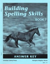 Building Spelling Skills Book 7, Answer Key 2nd Ed.