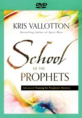 School of the Prophets DVD: Advanced Training for Prophetic Ministry