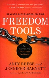 Freedom Tools, Revised and Expanded Edition: For Overcoming Life's Tough Problems