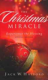 The Christmas Miracle: Experience the Blessing