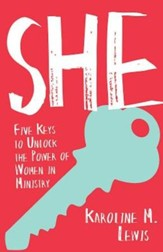 She: Five Keys to Unlock the Power of Women in Ministry - eBook