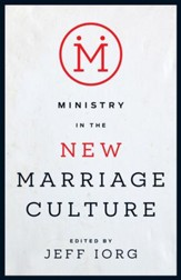 Ministry in the New Marriage Culture - eBook