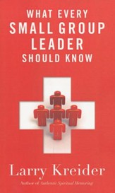 What Every Small Group Leader Should Know: The Definitive Guide
