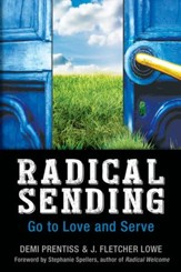 Radical Sending: Go to Love and Serve - eBook