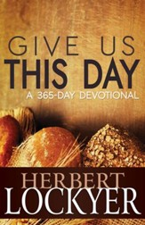 Give Us This Day: A 365 Day Devotional - eBook