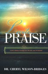 Levite Praise: God's Biblical Design for Praise and Worship