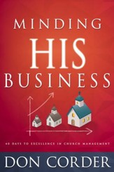 Minding His Business: 40 Days To Excellence In Church Management - eBook