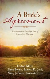 A Bride's Agreement: Five Romances Develop Out of Convenient Marriages - eBook