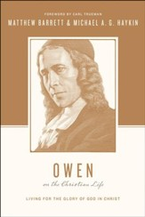 Owen on the Christian Life: Living for the Glory of God in Christ - eBook