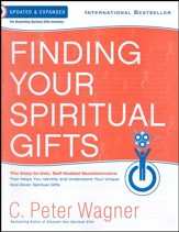 Finding Your Spiritual Gifts Questionnaire, updated & exp ed.: The Easy to Use, Self-Guided Questionnaire