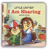 Mercer Mayer's Little Critter: I am Sharing, Hardcover