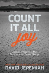 Count It All Joy: Discover a Happiness That Circumstances Cannot Change - eBook