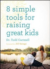 8 Simple Tools for Raising Great Kids - eBook