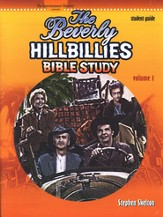 The Beverly Hillbillies Bible Study, Study Guide, Volume 1