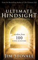 Ultimate Hindsight: Wisdom from 100 Super Achievers - eBook