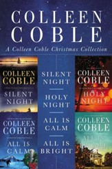 A Colleen Coble Christmas Collection: Silent Night, Holy Night, All Is Calm, All Is Bright / Digital original - eBook