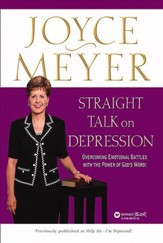 Straight Talk on Depression: Overcoming Emotional Battles with the Power of God's Word! - eBook