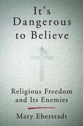 It's Dangerous to Believe - eBook