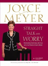 Straight Talk on Worry: Overcoming Emotional Battles with the Power of God's Word! - eBook