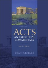 Acts: An Exegetical Commentary : Volume 4: 24:1-28:31 - eBook