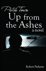 Patch Town: Up From The Ashes - eBook