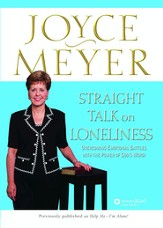 Straight Talk on Loneliness: Overcoming Emotional Battles with the Power of God's Word! - eBook