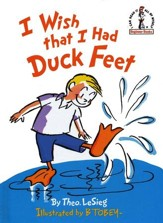 I Wish the I Had Duck Feet, An I Can Read It All by Myself  Beginner Book