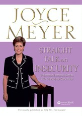 Straight Talk on Insecurity: Overcoming Emotional Battles with the Power of God's Word! - eBook