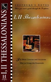 I & II Thessalonians, Shepherd's Notes