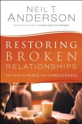 Restoring Broken Relationships: The Path to Peace and Forgiveness - eBook