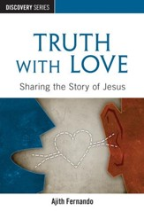 Truth with Love: Sharing the Story of Jesus / Digital original - eBook