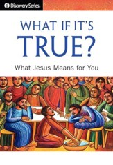 What If It's True?: What Jesus Means for You / Digital original - eBook