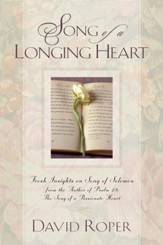 Song of a Longing Heart: Fresh Insights on Song of Solomon - eBook