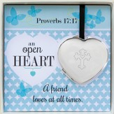 Compact Heart Mirror, Proverbs 17:17