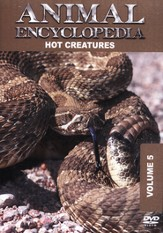 Animal Encyclopedia Volume 5: Hot Creatures DVD