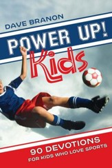 Power Up! Kids: 90 Devotions for Kids Who Love Sports - eBook