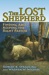 The Lost Shepherd: Finding and Keeping the Right Pastor - eBook