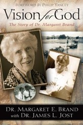 Vision for God: The Story of Dr. Margaret Brand - eBook