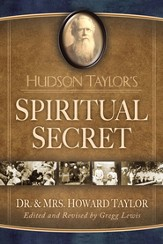 Hudson Taylor's Spiritual Secret - eBook