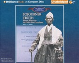 Sojourner Truth: From Slave to Activist for Freedom - Unabridged Audiobook on CD