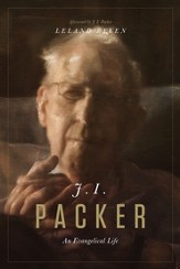 J. I. Packer: An Evangelical Life - eBook