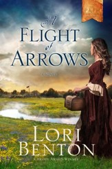 A Flight of Arrows: A Novel - eBook