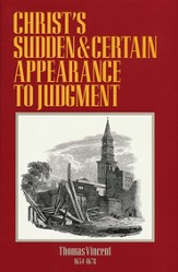 Christ's Sudden and Certain Appearance to Judgement