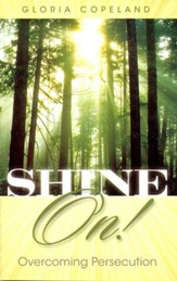 Shine On!: Overcoming Persecution - eBook