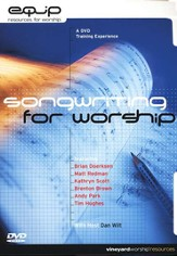 Songwriting for Worship: A DVD Training Experience