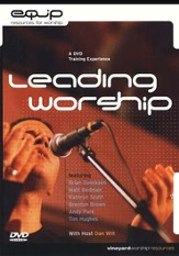 Leading Worship: A DVD Training Experience