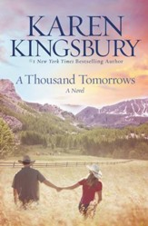 A Thousand Tomorrows, Cody Gunner Series -eBook
