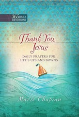 Thank You, Jesus: Daily Prayers of Praise and Gratitude - eBook