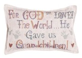 For God So Loved the World...Pillow